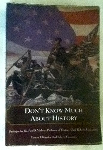 Don't Know Much About History ORU Oral: Mark C Carnes