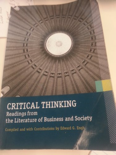 9781256832959: Critical Thinking , Readings From the Literature Of. Business and Society