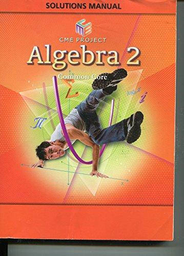 9781256833796: CME Project Algebra 2 Common Core Solutions Manual