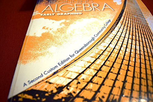 9781256834229: Beginning Algebra Early Graphing: A Second Custom Edition for Queensborough Community College (A Second Custom Edition for Queensborough Community College)