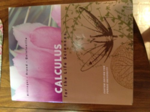 9781256835707: Calculus for the Life Sciences (Custom Edition for Purdue University) (Calculus for the Life Sciences (Custom Edition for Purdue University))