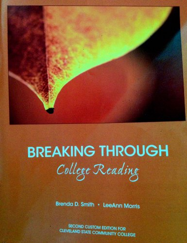 9781256839064: Breaking Through: College Reading (Cleveland State Community College)