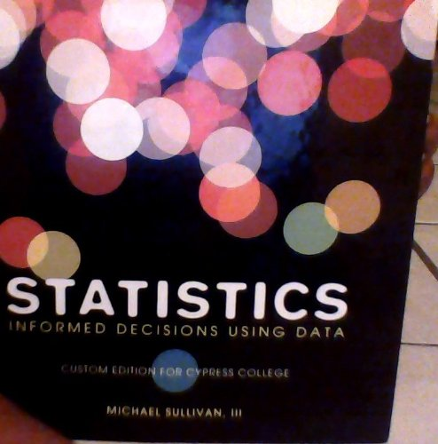 9781256840275: Statistics Informed Decisions Using Data (Statistics Informed Decisions Using Data (Fourth edition, Hardcover, Cypress edition))