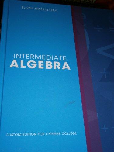 9781256840282: Intermediate Algebra: Custom Edition for Cypress College