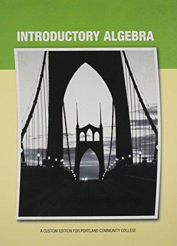 9781256840510: Introductory Algebra: A Custom Edition for Portland Community College