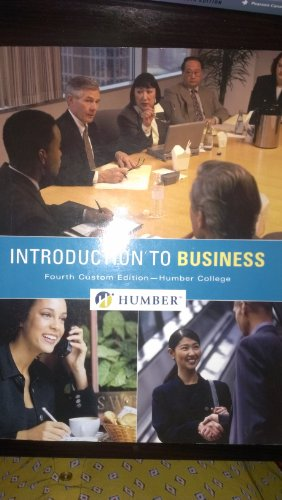Introduction to Business (Fourth Custom Edition-Humber College): Humber College