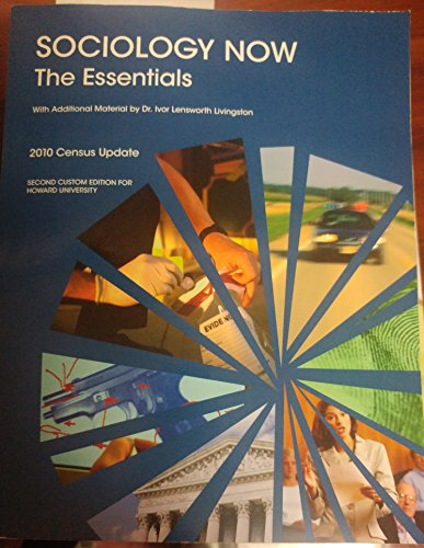 9781256842675: Sociology Now The Essentials 2010 Census Update (Second Custom Edition For Howard University)