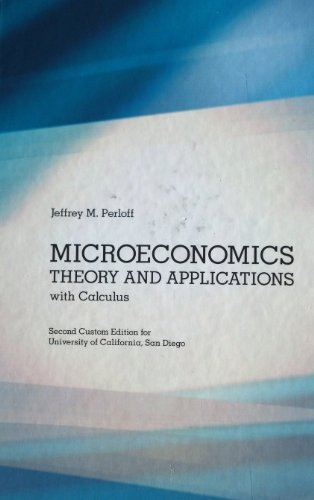 9781256847359: Microeconomics: Theory and Applications with Calculus, Second Custom Edition for University of California, San Diego