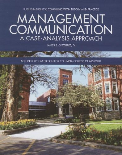 9781256848813: Management Communication: A Case-Analysis Approach: Second Custom Edition for Columbia College of Missouri