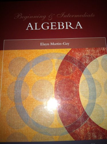 9781256850557: Beginning & Intermediate Algebra (Custom Edition for the University of Houston Downtown)