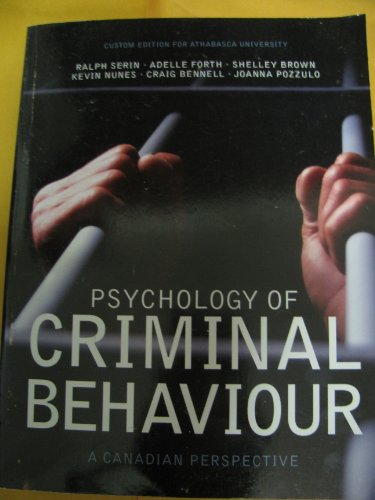 9781256852216: Psychology of Criminal Behaviour: A Canadian Perspective , custom edition for Athabasca university