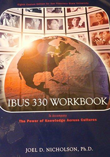IBUS 330 Workbook (The Power of Knowledge: Joel D. Nicholson,