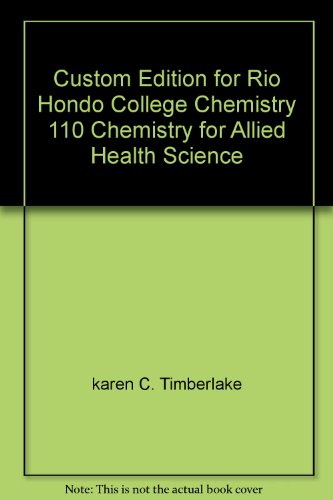 9781256860082: Custom Edition for Rio Hondo College Chemistry 110 Chemistry for Allied Health Science