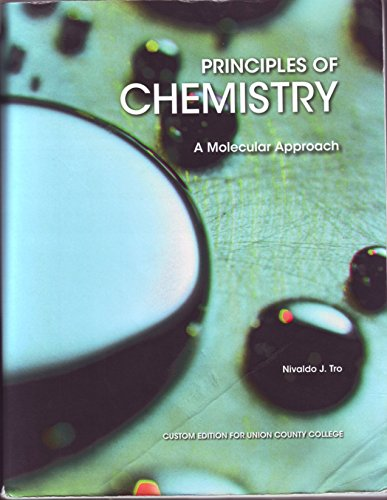 9781256860143: Principles of Chemistry: A Molecular Approach [Custom Edition for Union County College]