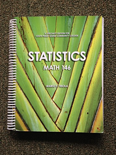 9781256862611: STATISTICS MATH 146 MARIO TRIOLA A SPECIALTY EDITION FOR SOUTH PUGET SOUND COMMUNITY COLLEGE