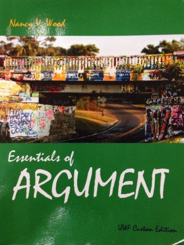 9781256865476: Essentials of Argument UWF Custom Edition