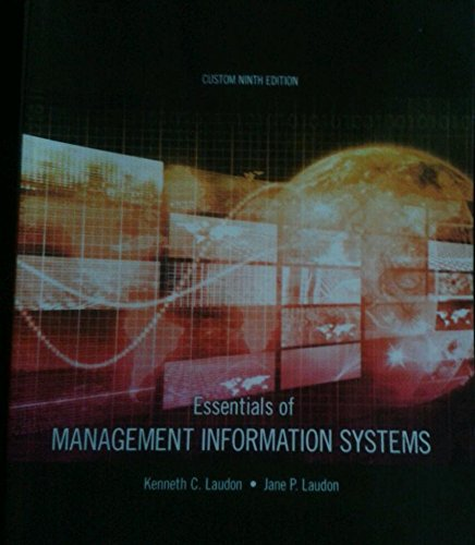 Essentials of Management Information Systems: Kenneth Laudon, Jane