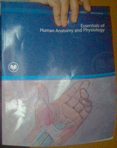 9781256876823: Essentials of Human Anatomy and Physiology (Essentials of Human Anatomy and Physiology)