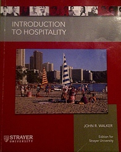 9781256878292: Introduction to Hospitality, Sixth Edition (Edition for Strayer University)