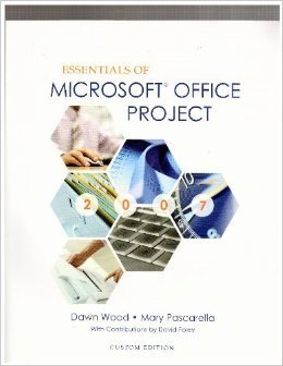 9781256883692: Essentials of Microsoft Office Project Cd Included.