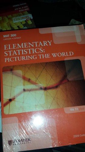 9781256894445: Elementary Statistics: Picturing the World (STRAYER UNIVERSITY)