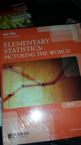 9781256894445: Elementary Statistics: Picturing the World (STRAYER UNIVERSITY)