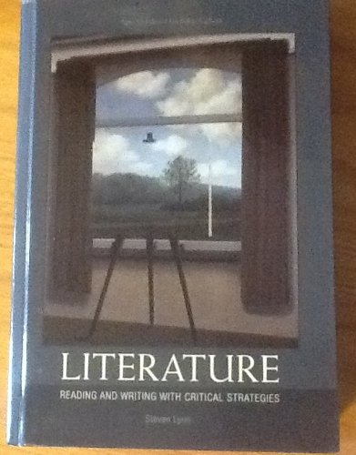 9781256911562: Literature: Reading and Writing with Critical Strategies