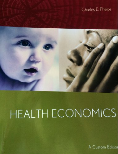 9781256918240: Health Economics: A Custom Edition 5th Edition (2013)