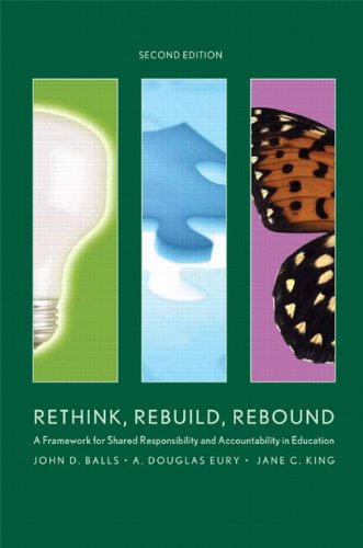 9781256928911: Rethink, Rebuild, Rebound: A Framework for Shared Responsibility and Accountability in Education