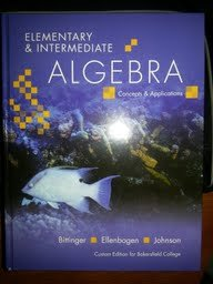 9781256931164: Elementary & Intermediate Algebra Concepts & Applications: Custom Edition for Bakersfield College