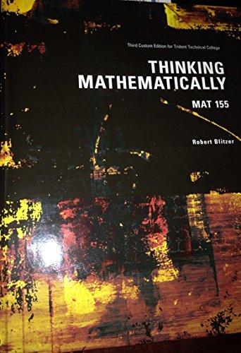 Thinking Mathematically (Third Custom Edition for Trident