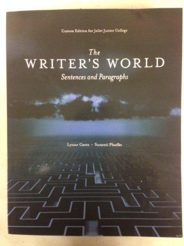 9781256934059: The Writer's World: Sentences and Paragraphs, Joliet Junior College