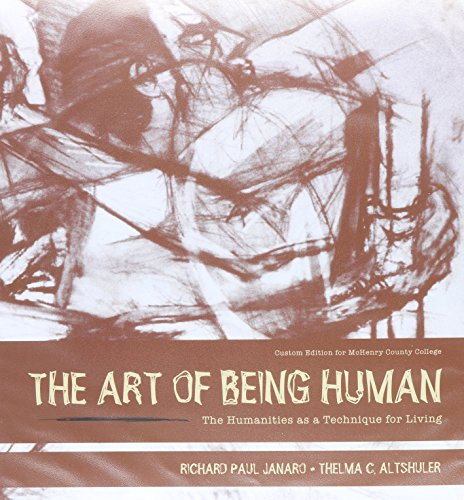 9781256934677: The Art of Being Human; The Humanities as a Technique for Living Package McHenry County College
