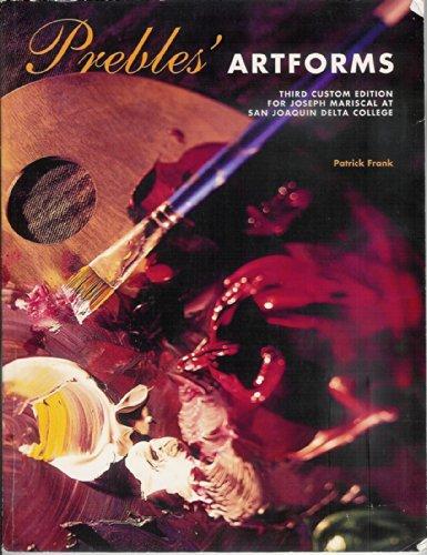 9781256935865: Prebles' Artforms Third Custom Edition