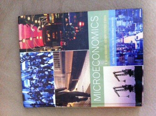 Microeconomics 4th Edition Florida International University Edition: Hubbard, R. Glenn; O'Brien, ...