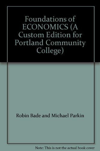 9781256943198: Foundations of ECONOMICS (A Custom Edition for Portland Community College)