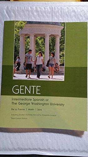 Gente Intermediate Spanish at The George Washington: Fuente, Maria Jose