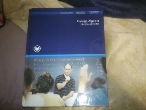 9781256947851: College Algebra Graphs and Models