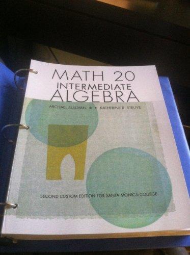 9781256948247: Santa Monica College Custom Math 20 Intermediate Algebra Text