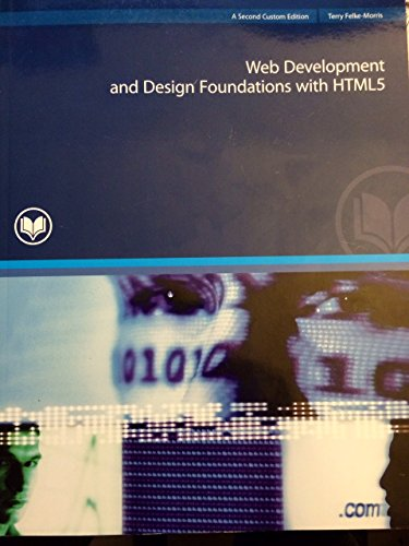 9781256948315 Web Development And Design Foundations With Html5 Abebooks Terry Felke Morris 1256948314