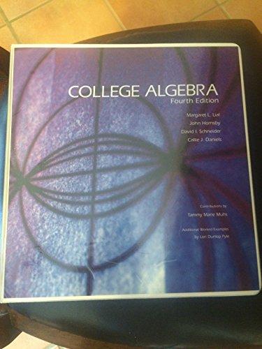 College Algebra: Lial, Margaret L.;