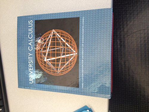 9781256953937: University Calculus (U-Mass Lowell) Third Custom Edition