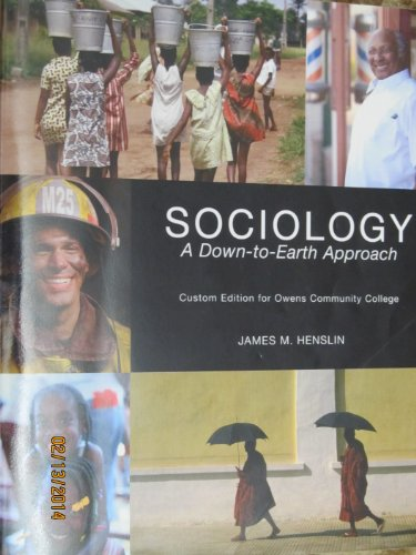 Sociology: A Down-to-Earth Approach (Custom Edition for Owens Community College): James M. Henslin