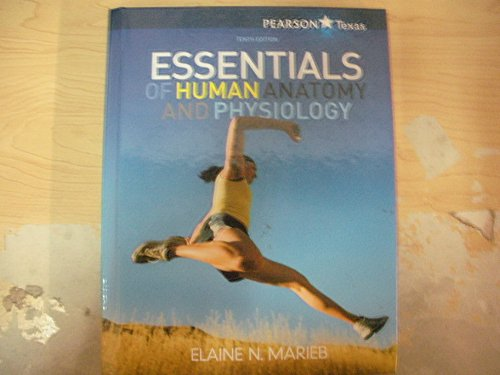 9781256962779: Essentials of Human Anatomy and Physiology 10th Edition Texas Edition
