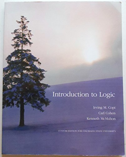 9781256973003: Introduction to Logic Custom Edition for Colorado State University PHIL 100
