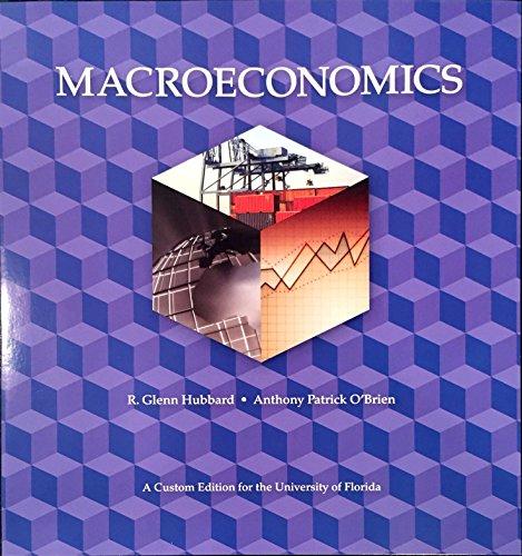 9781256973102: Macroeconomics (Custom Edition for the University of Florida)