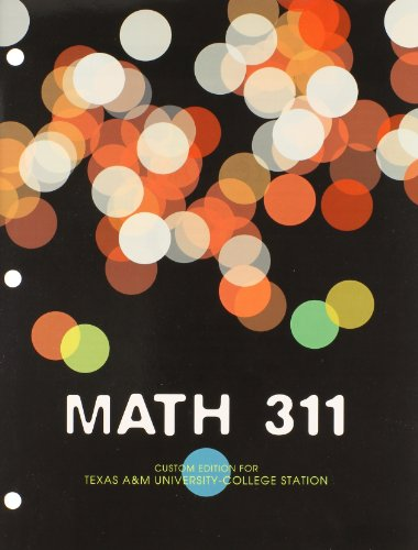 9781256983699: Math 311: For Texas A&M University-College Station
