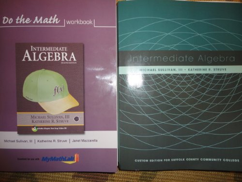 9781256996682: Intermediate Algebra plus workbook (Custom Edition for Suffolk County Community College)