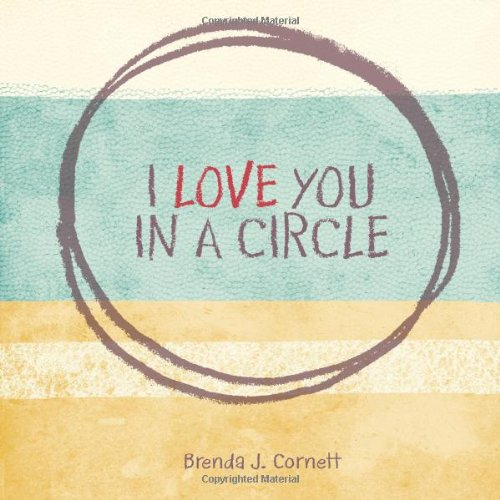 9781257001613: I love you in a circle