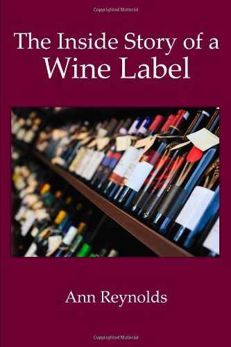 9781257003464: The Inside Story of a Wine Label
